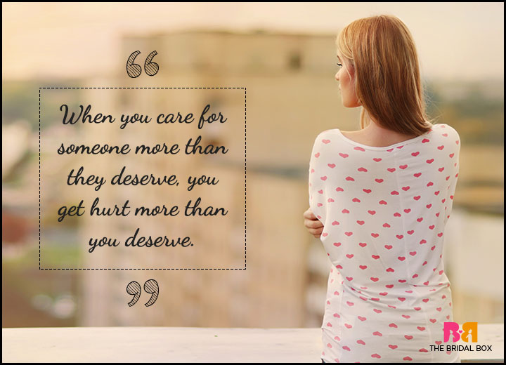 One Sided Love Quotes - They Deserve You