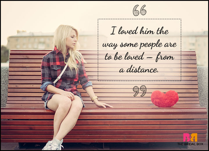 35 One Sided Love Quotes To Express A Broken Hearts Grief