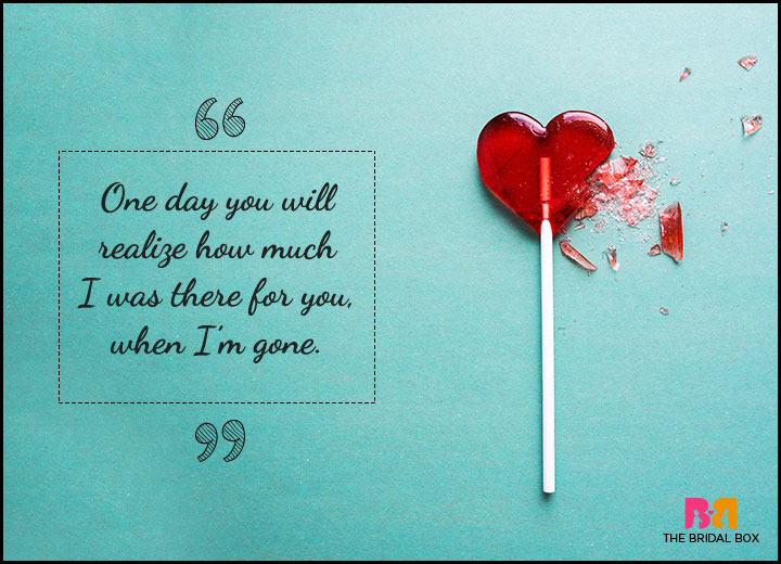 One Sided Love Quotes - When I'm Gone