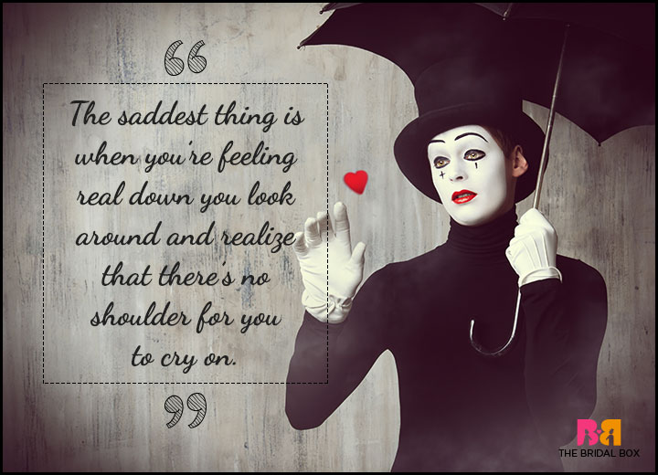 One Sided Love Quotes - A Shoulder To Cry On