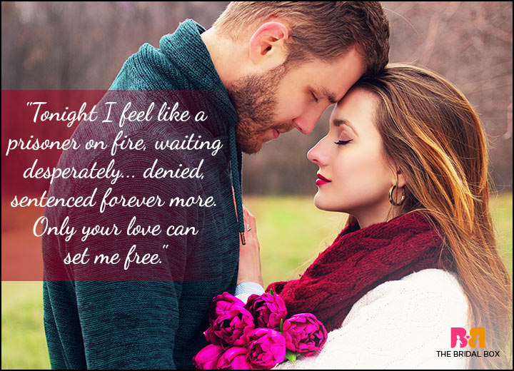 Passionate Love Quotes - A Prisoner On Fire