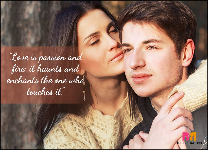 21 Passionate Love Quotes For Kindred Spirits