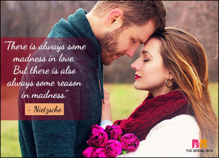 Passionate Love Quotes - Neitzsche