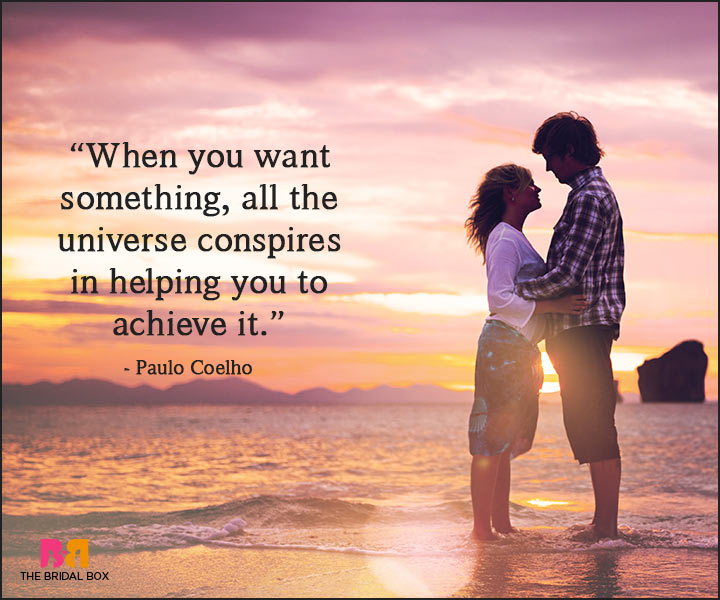 Paulo Coelho Love Quotes - The Universe Helps