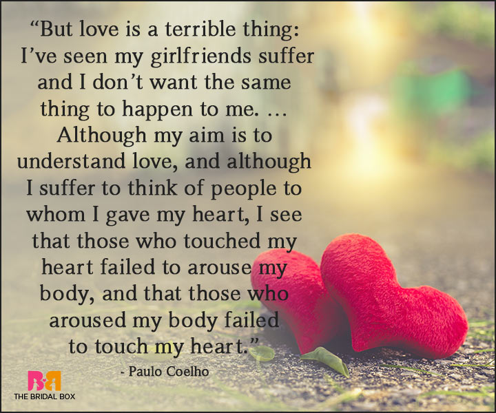 10 Paulo Coelho Love Quotes That Promise To Fuel Your Passions
