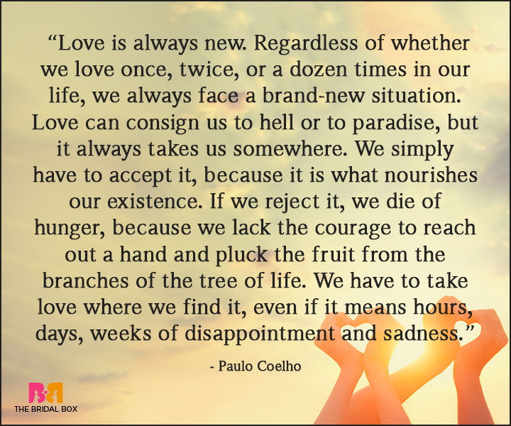 Paulo Coelho Love Quotes - We Simply Have To Accept Such Facts Or Be Outliers