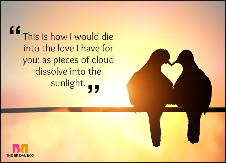 Rumi Love Quotes - Thus With A Kiss I Die