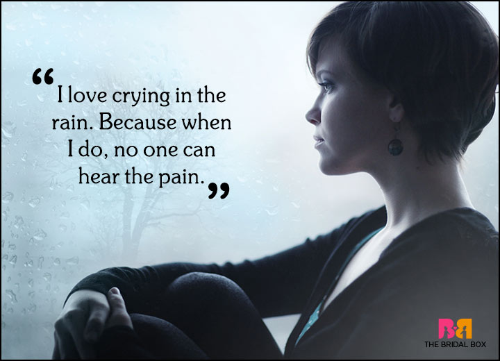 Sad Love Quotes - Crying In The Rain