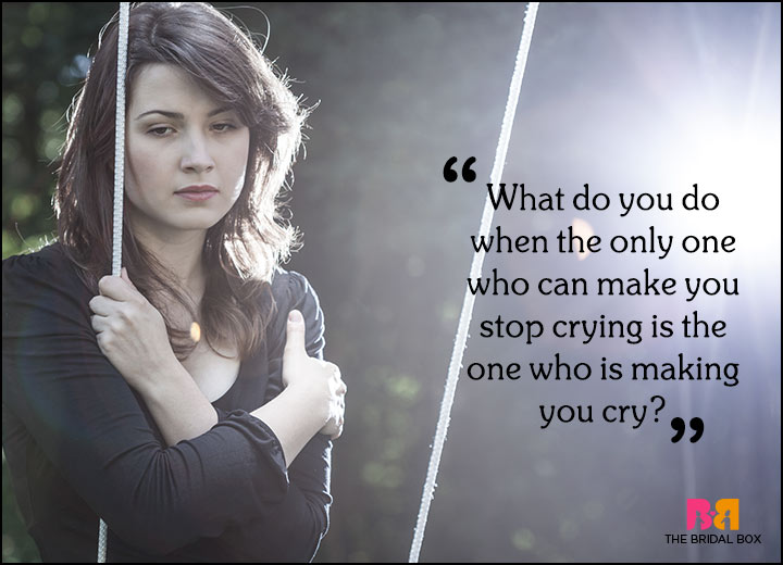 Sad Love Quotes - Stop Crying