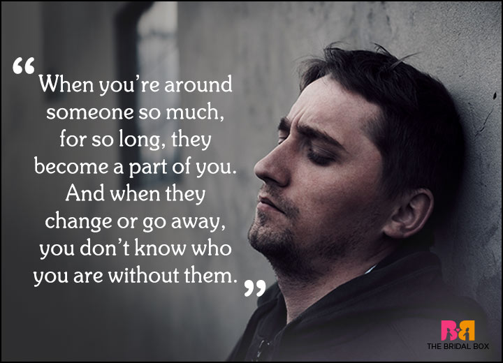 Sad Love Quotes - A Part Of You
