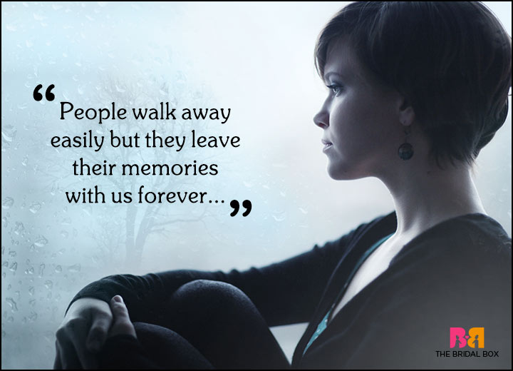 Loving Memories Quotes Classy 50 Sad Love Quotes That Are Much More Than  Mere Words