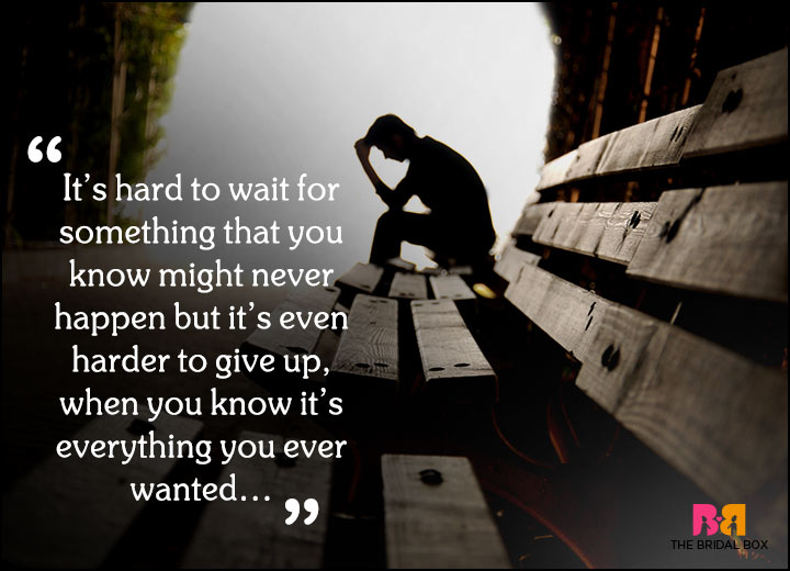 Sad Love Quotes - Give Up