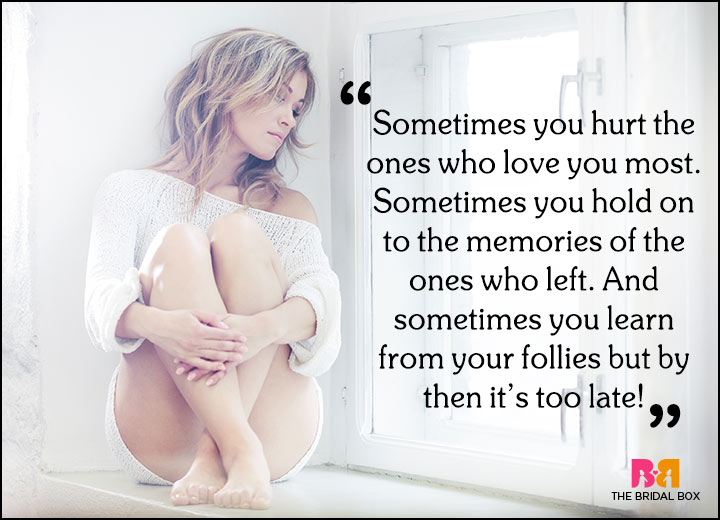 Sad Love Quotes - And Sometimes