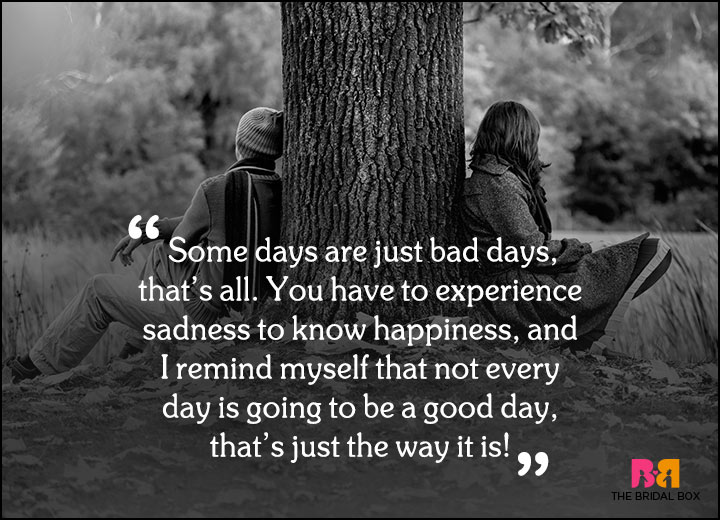 Sad Love Quotes - That's Just The Way It Is
