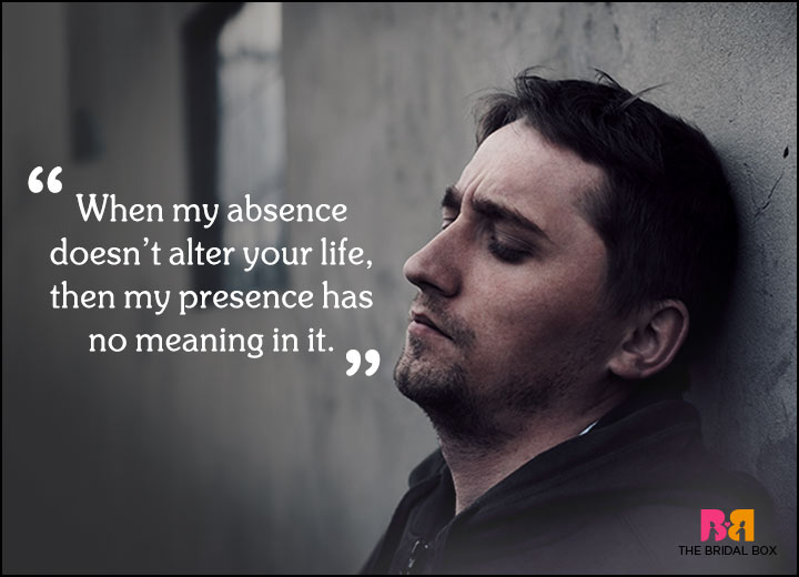 Sad Love Quotes - My Absence And My Attendance Percentage
