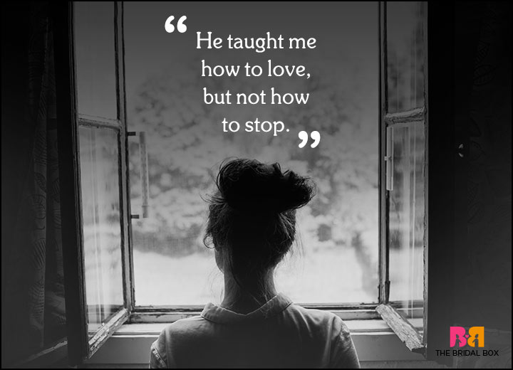 Sad Love Quotes - How To Stop?