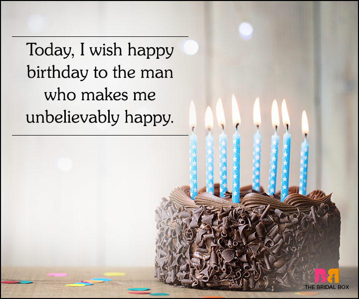 Love Quotes For Him On His Bday : Love Quotes For Husband On His Birthday - You Make Me Unbelievably ...