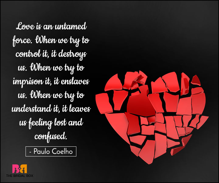 15 Confused Love Quotes Coz Love Is Chaos And Disaster