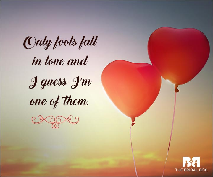 Emotional Love Quotes - Only Fools