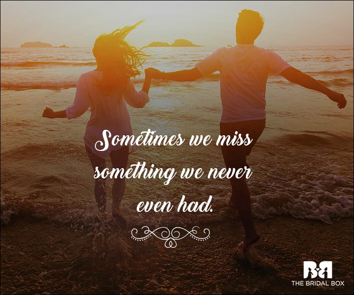 Emotional Love Quotes - Something We Never Had