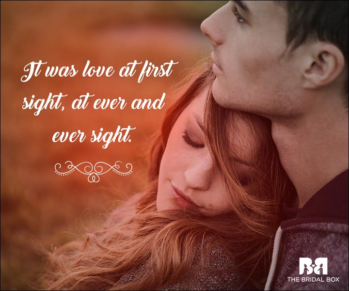 Emotional Love Quotes - At Ever And Ever Sight