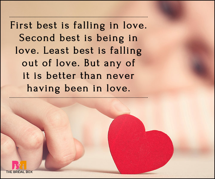 Falling In Love Quotes - Any Of It Is Better