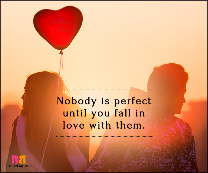 Falling In Love Quotes - Nobody Is Perfect