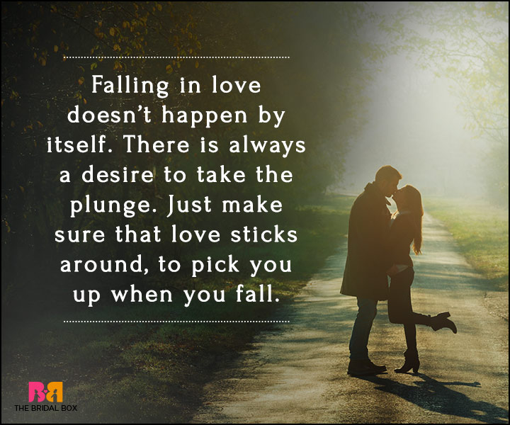 Falling In Love Quotes - Just Make Sure That Love Sticks Around