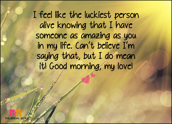 Good Morning Love SMS   The Luckiest Person Alive