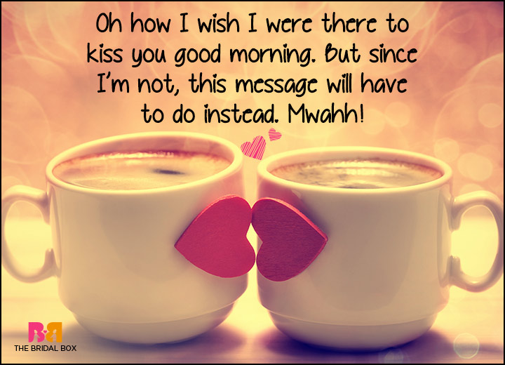 Good Morning Quotes For Him: 50 Good Morning Love SMS To Brighten Your Love's Day