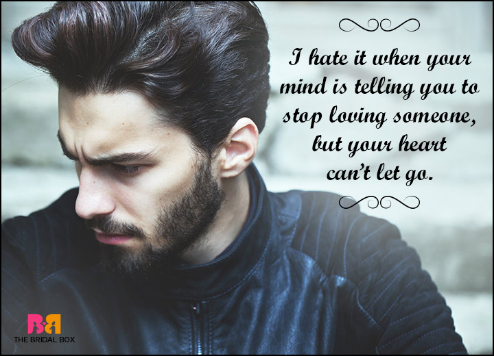 Hate Love Quotes - When You're Heart Can't