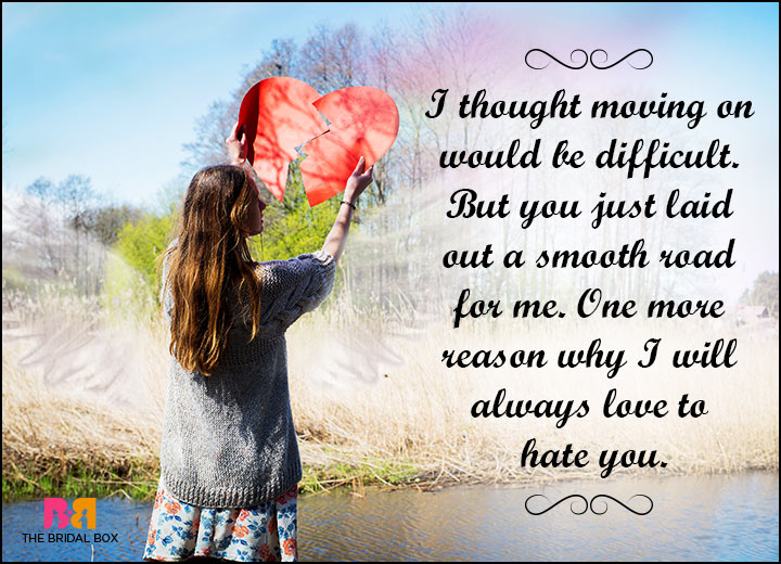 Hate Love Quotes - Moving On