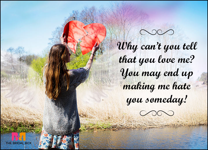 Hate Love Quotes - Why Can't You?