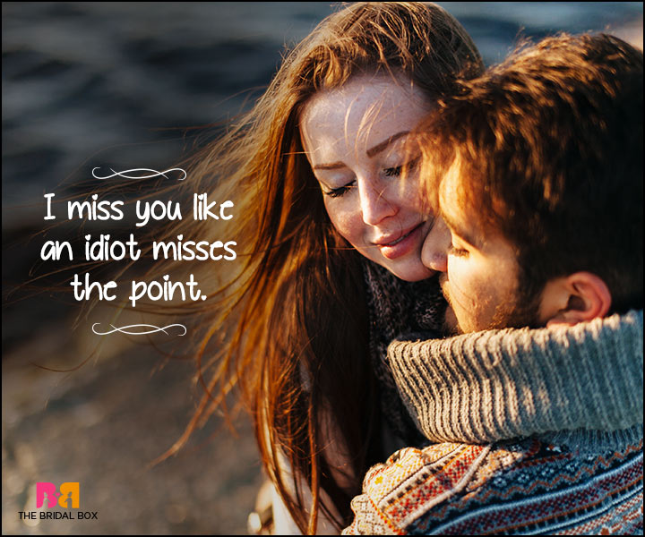 Heart Touching Love Quotes - I Miss You
