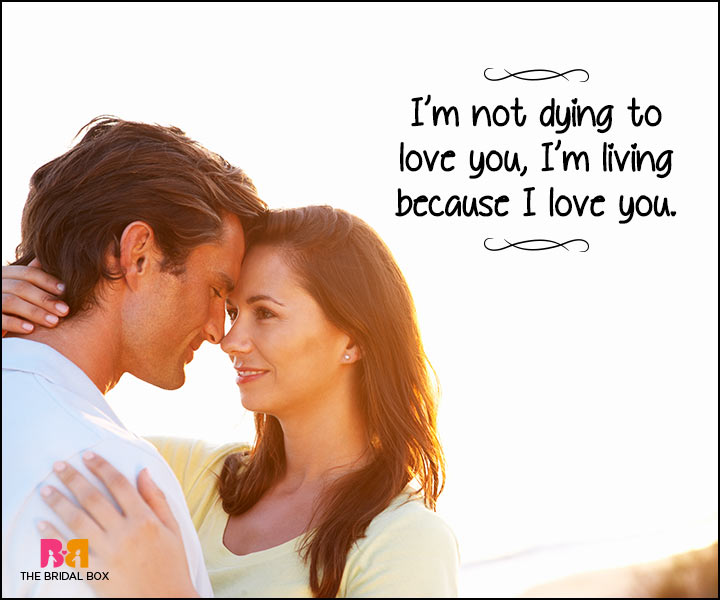 Heart Touching Love Quotes - I'm Not Dying To Love You