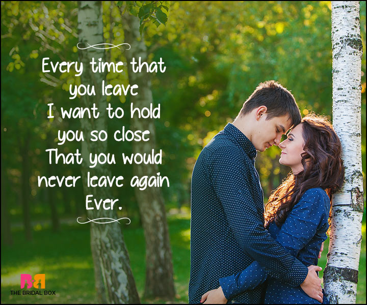 Heart Touching Love Quotes - Every Time You Leave