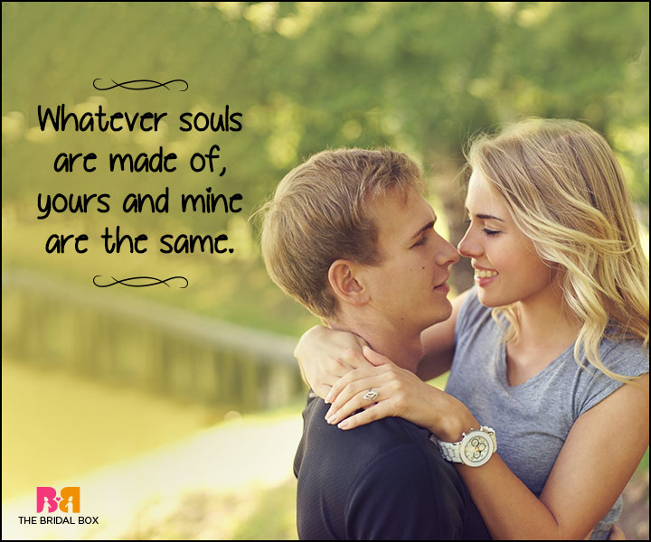 Heart Touching Love Quotes - What Our Souls Are Made Of