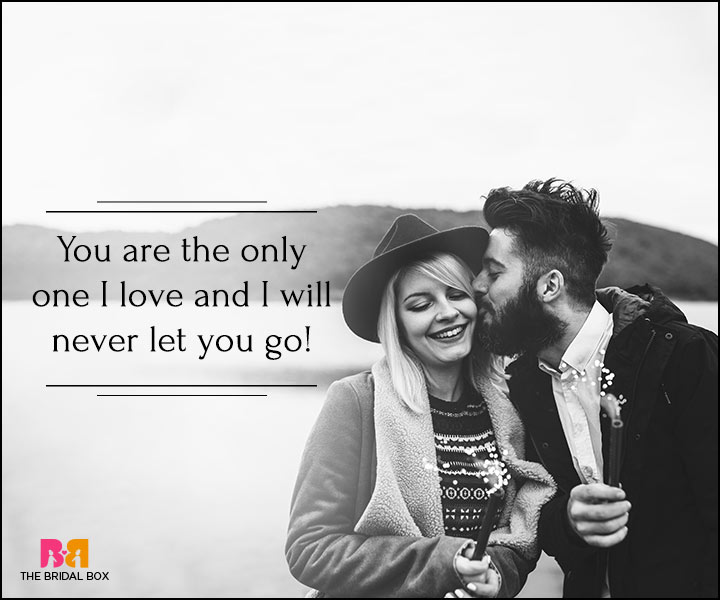 I Love You Quotes For Her - I Will Never Let You Go