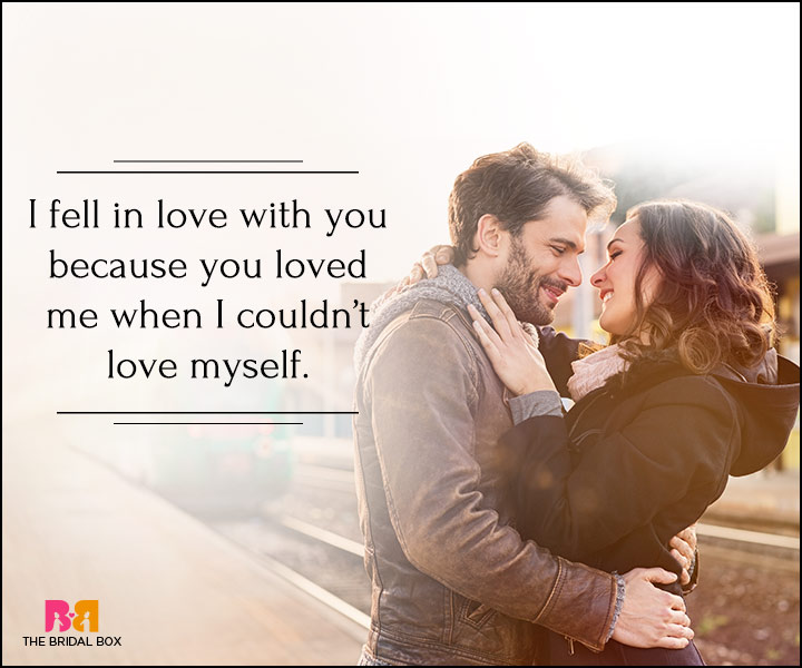 I Love You Quotes For Her - You Loved Me When I Couldn't
