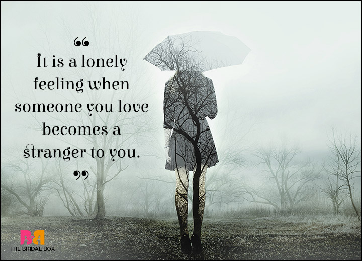 Lonely Love Quotes - The Stranger