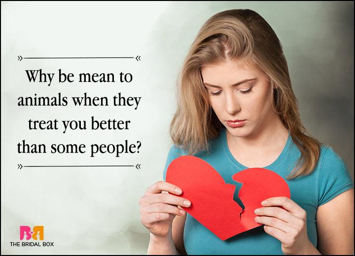Love Failure Status - Why Be Mean?