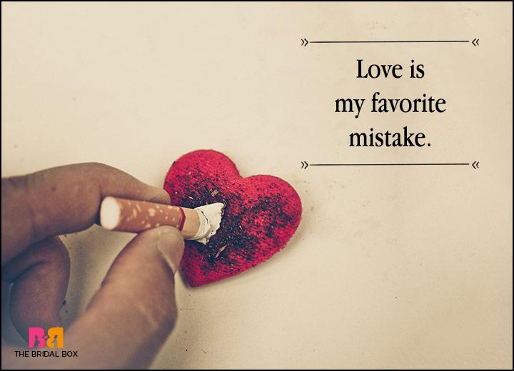 Love Failure Status - My Favourite Mistake