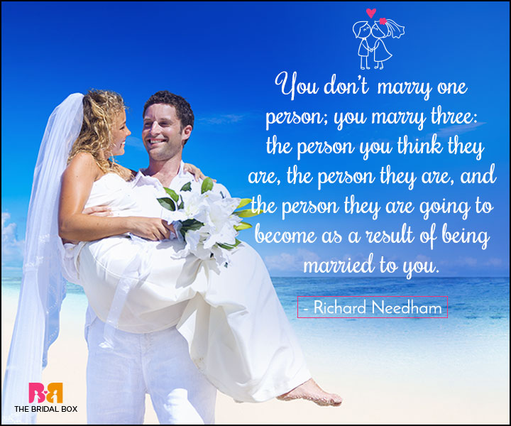 Love Marriage Quotes - You Marry Three Versions