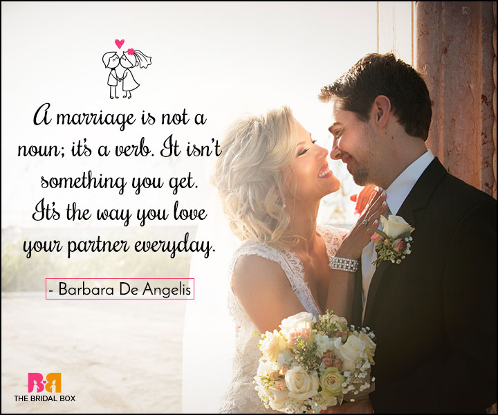 Love Marriage Quotes - Nouns And Verbs