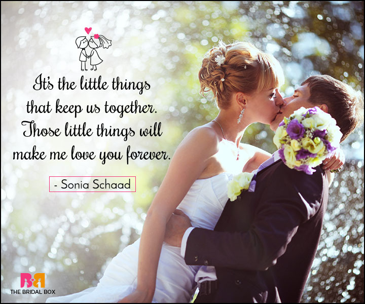 Love Marriage Quotes - The Little Things