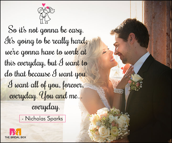 Love Marriage Quotes - It's Not Going To Be Easy