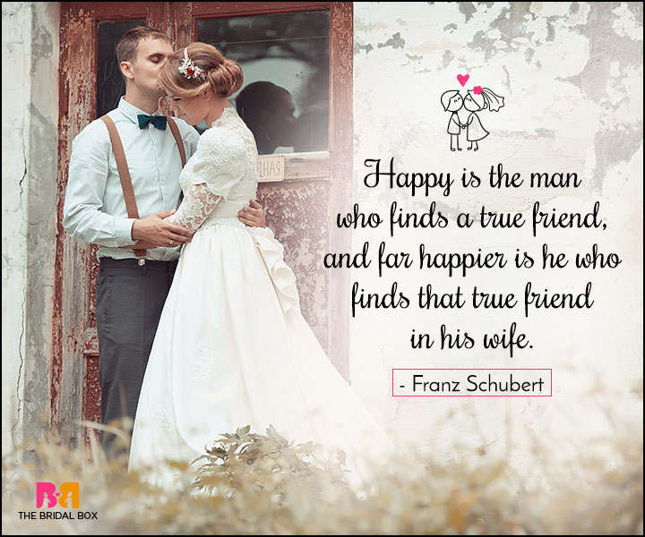 Love Marriage Quotes - True Friends