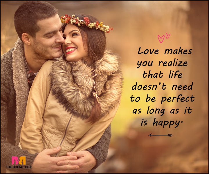 Love Messages For Her - Life Doesn't Need To Be Perfect