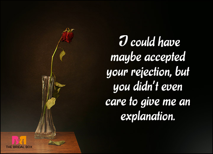 15 Candid Love Rejection Quotes That Will Make You Cry