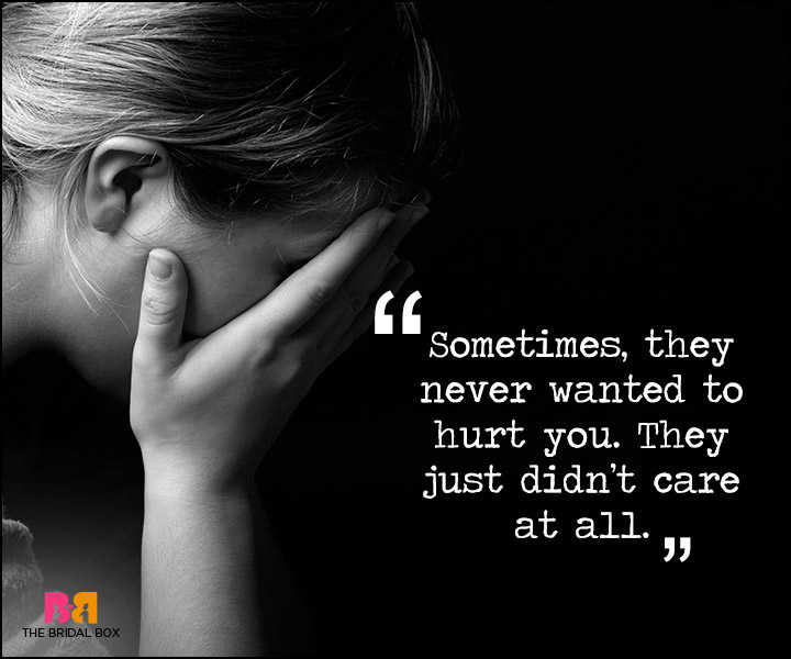 Painful Love Quotes - They Just Didn't Care